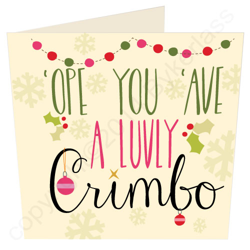 Scouse Stuff Card – 'Ope You Ave A Luvly Crimbo'