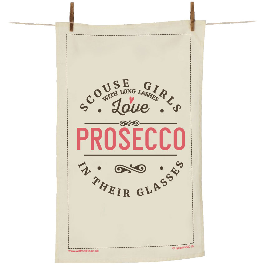 Scouse Girls Love Prosecco Tea Towel