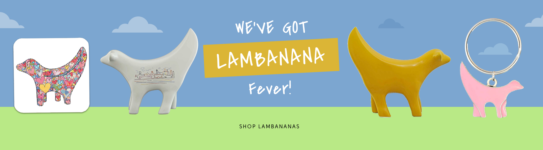 We've Got Lambanana Fever!
